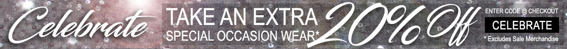 Celebrate - Take An Extra 10% off Special Occasion Wear